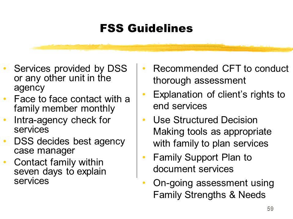 FSS Guidelines Recommended CFT to conduct thorough assessment