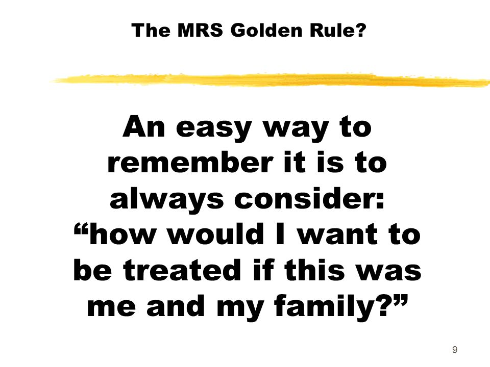The MRS Golden Rule.