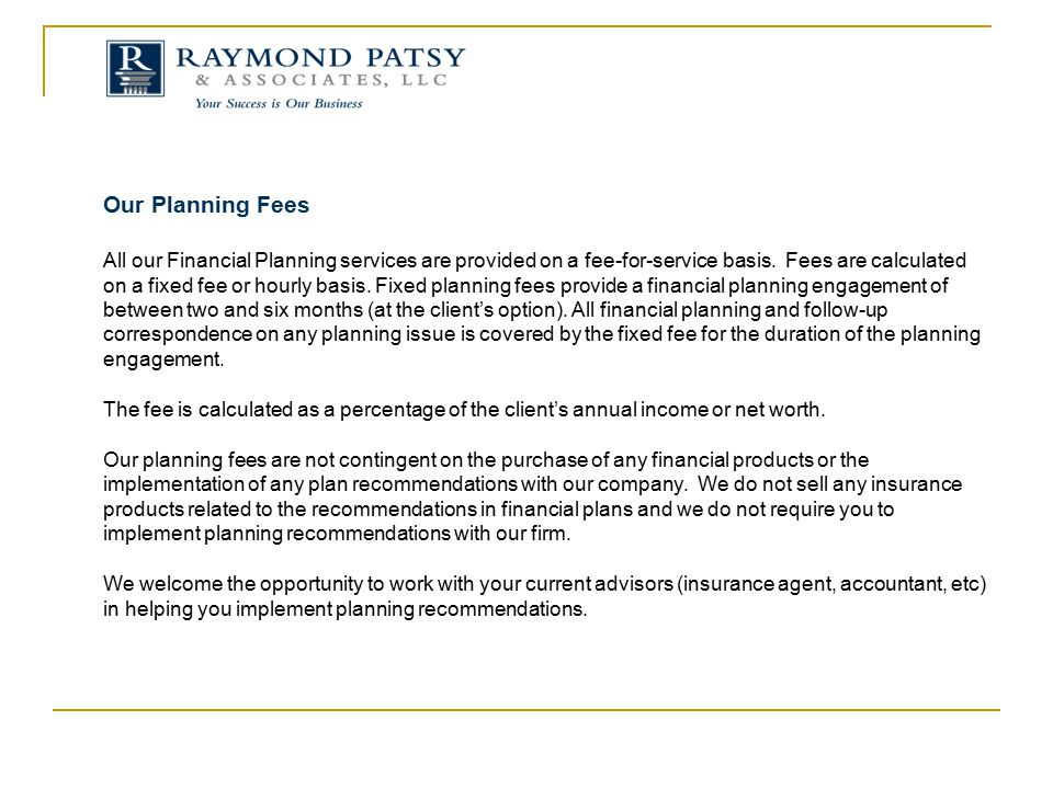 Our Planning Fees