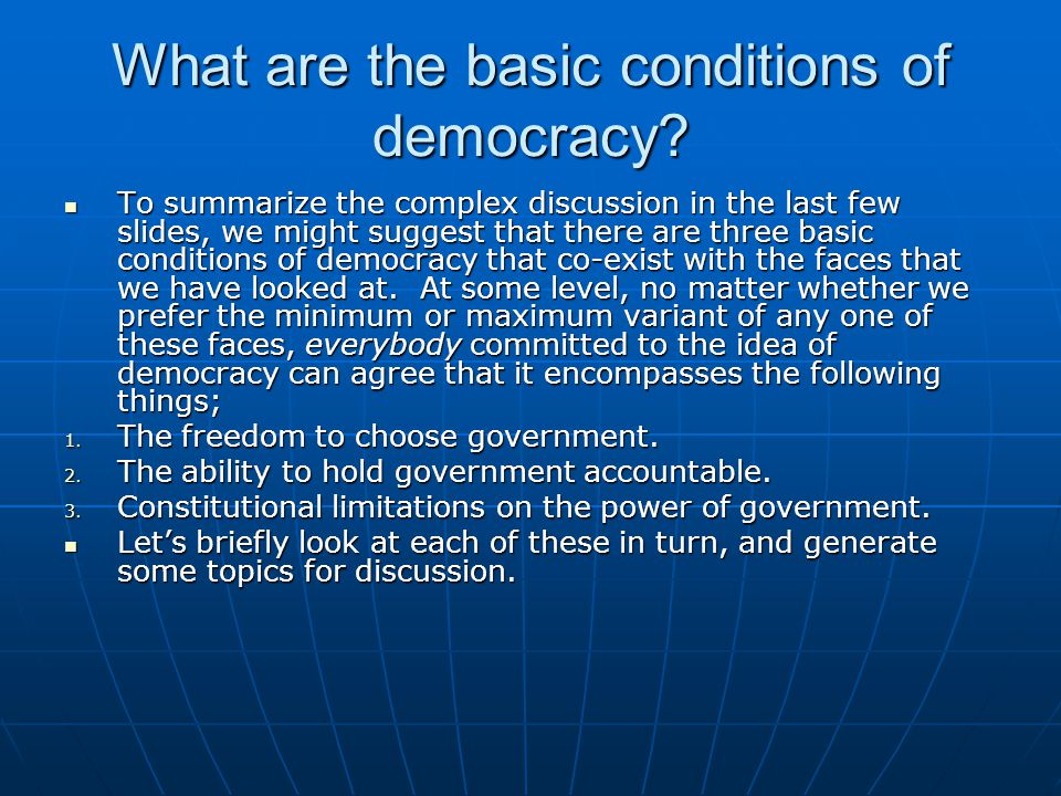 What are the basic conditions of democracy