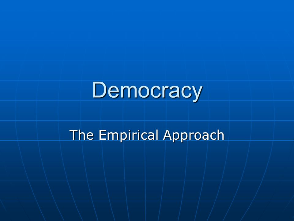 The Empirical Approach