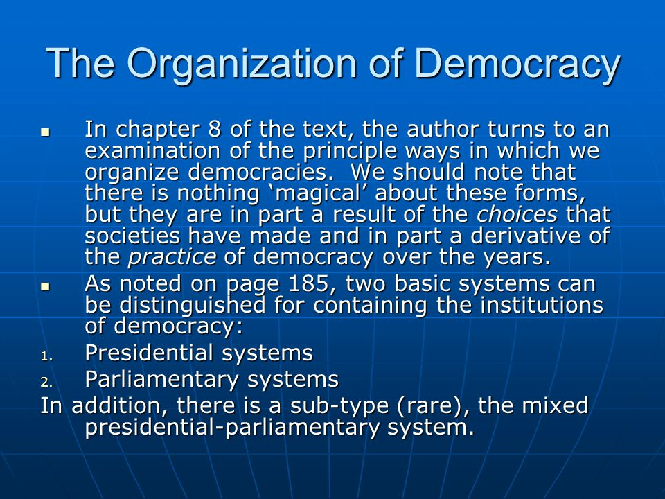The Organization of Democracy