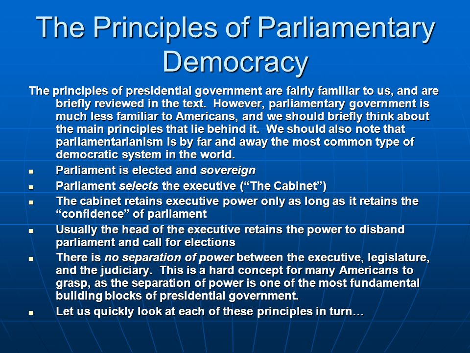 The Principles of Parliamentary Democracy