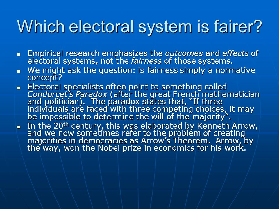 Which electoral system is fairer
