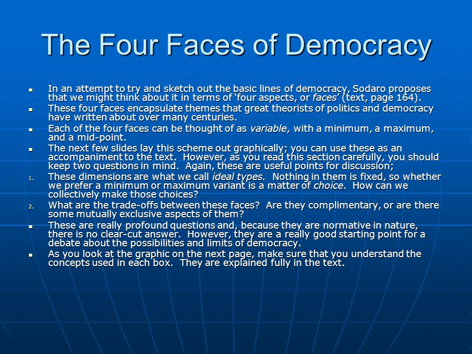 The Four Faces of Democracy
