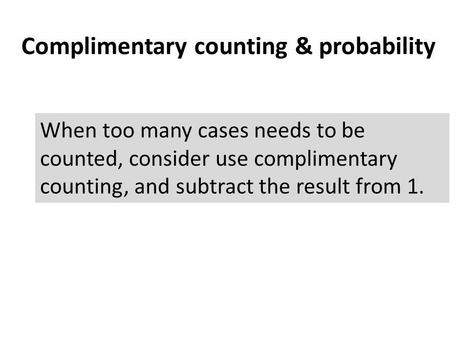 Complimentary counting & probability