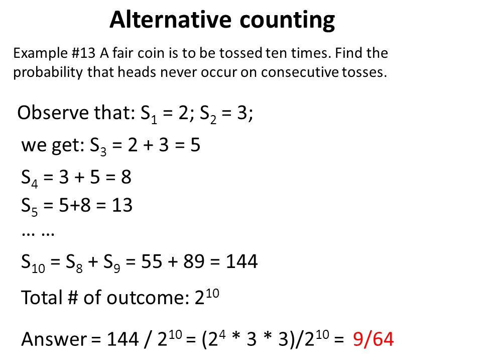 Alternative counting Observe that: S1 = 2; S2 = 3;
