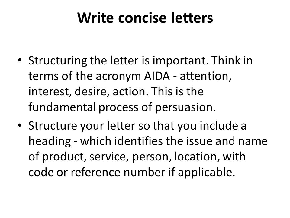 Write concise letters