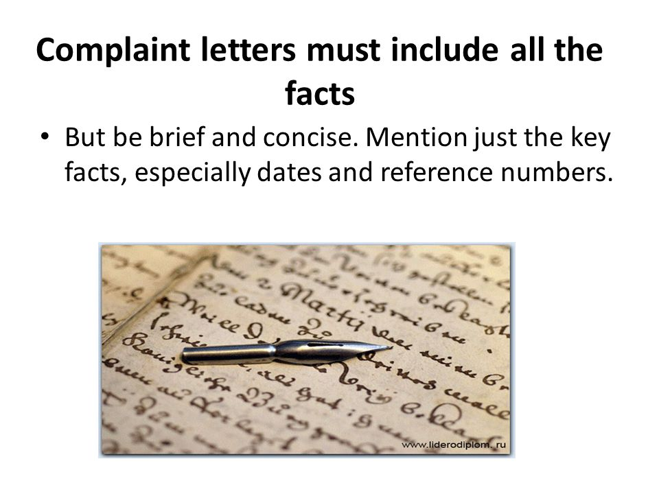 Complaint letters must include all the facts