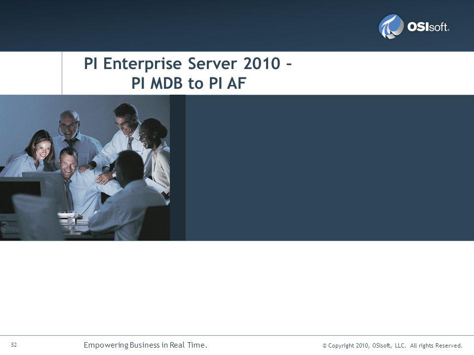 PI Enterprise Server 2010 – PI MDB to PI AF
