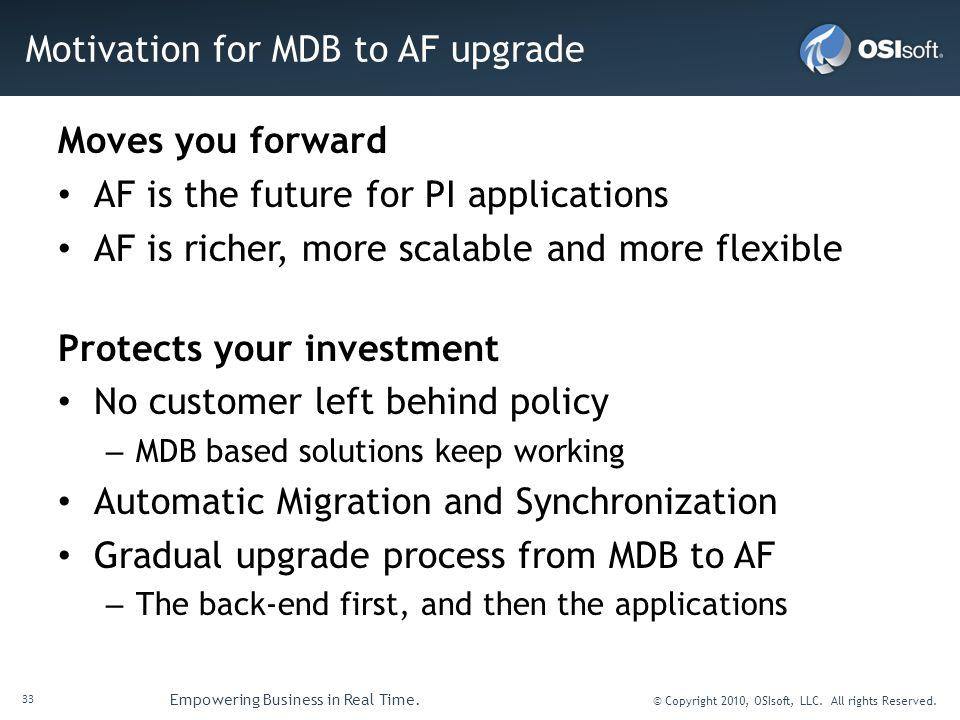 Motivation for MDB to AF upgrade