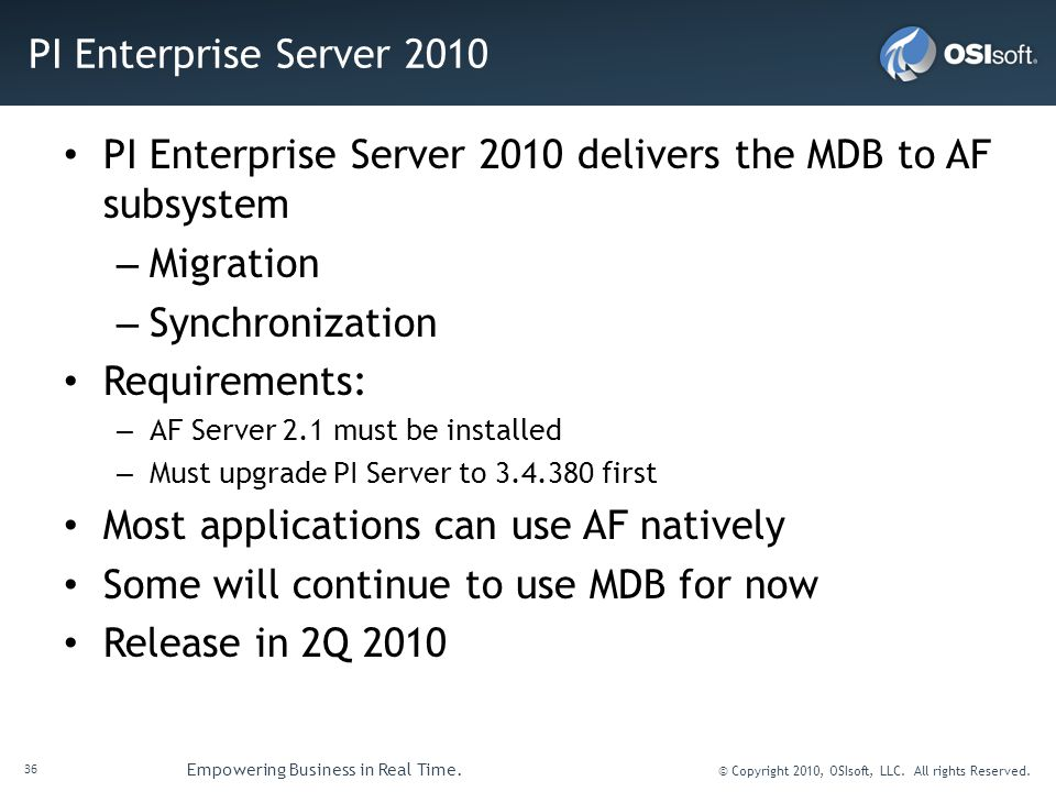 PI Enterprise Server 2010 delivers the MDB to AF subsystem Migration