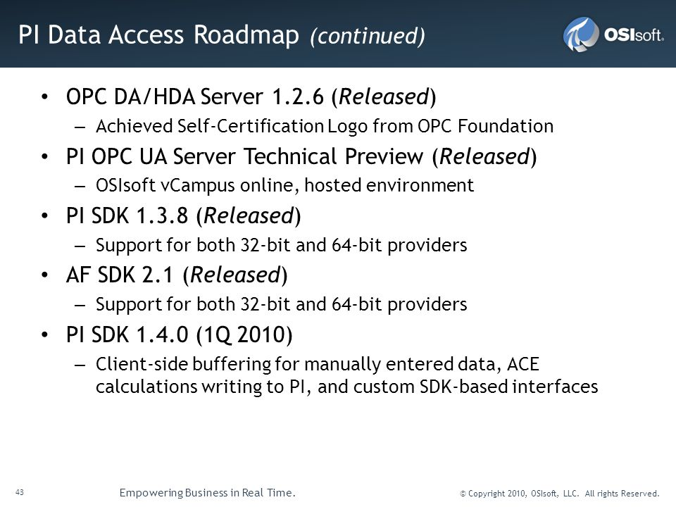 PI Data Access Roadmap (continued)