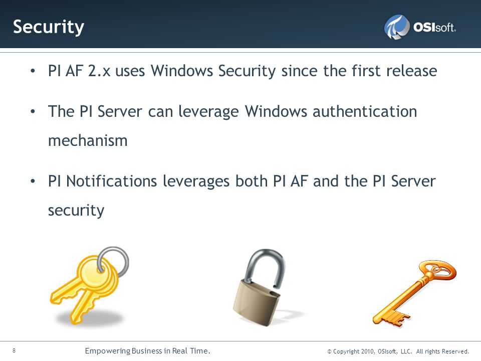 Security PI AF 2.x uses Windows Security since the first release