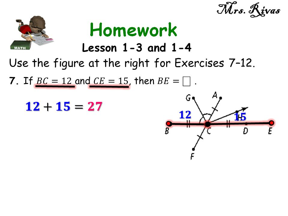 Mrs. Rivas 𝟏𝟐+𝟏𝟓=𝟐𝟕 Lesson 1-3 and 1-4