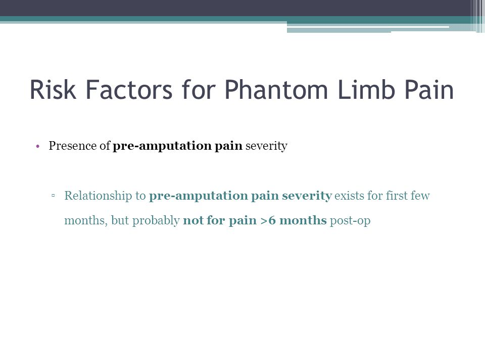 Risk Factors for Phantom Limb Pain