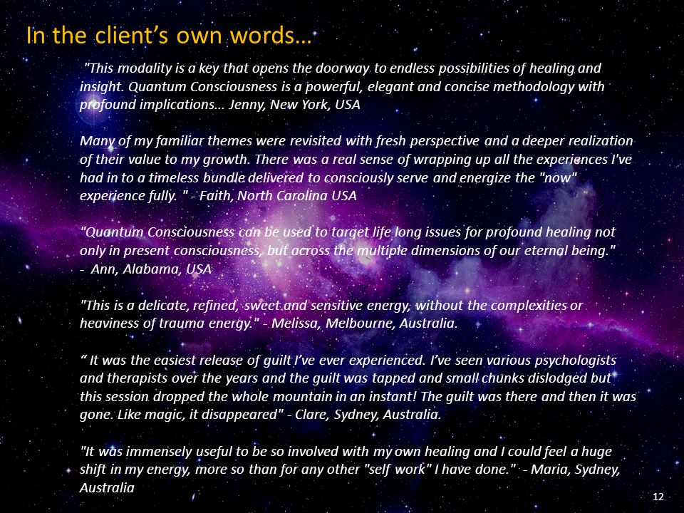 In the client's own words…