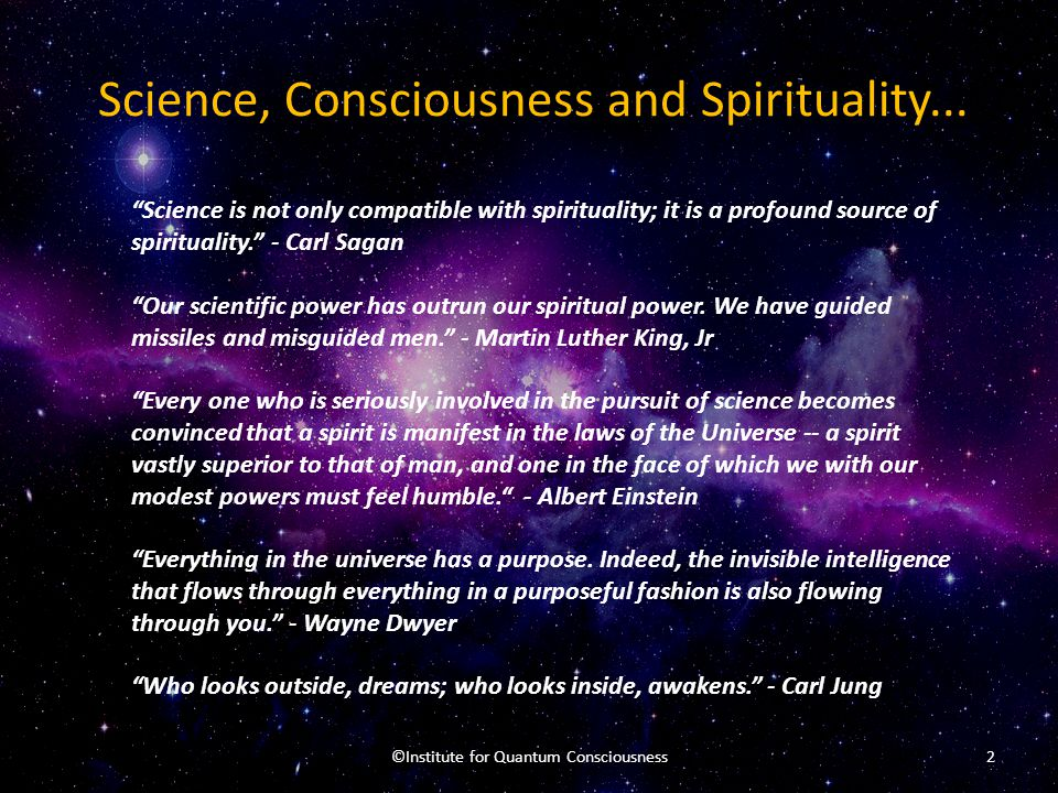 Science, Consciousness and Spirituality...