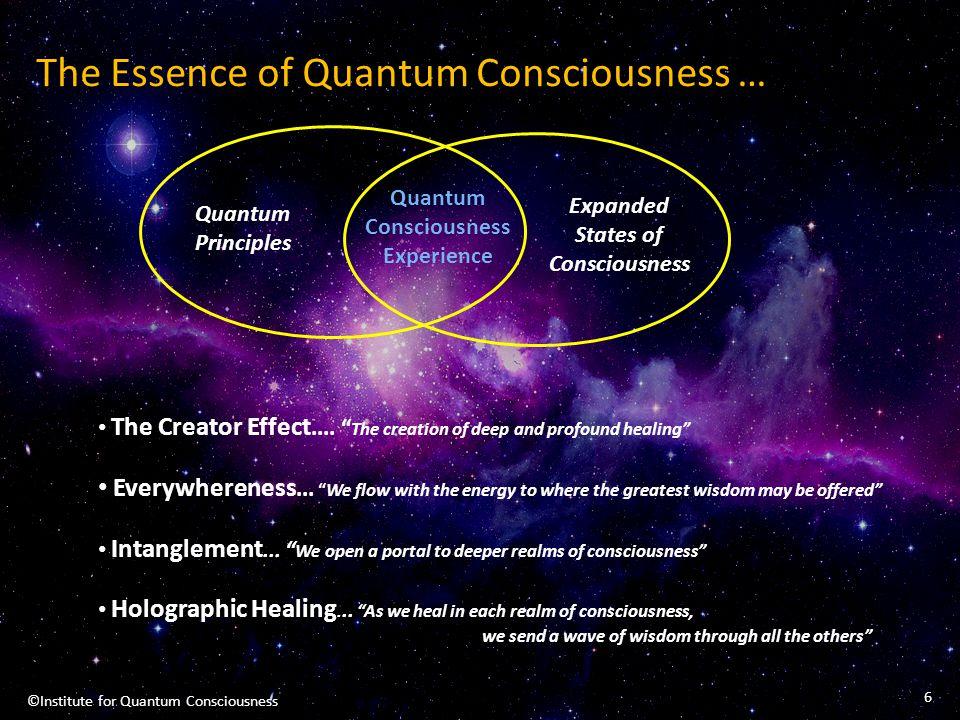 The Essence of Quantum Consciousness …