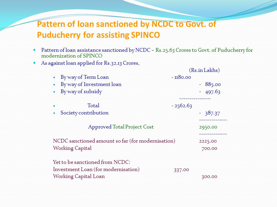 Pattern of loan sanctioned by NCDC to Govt