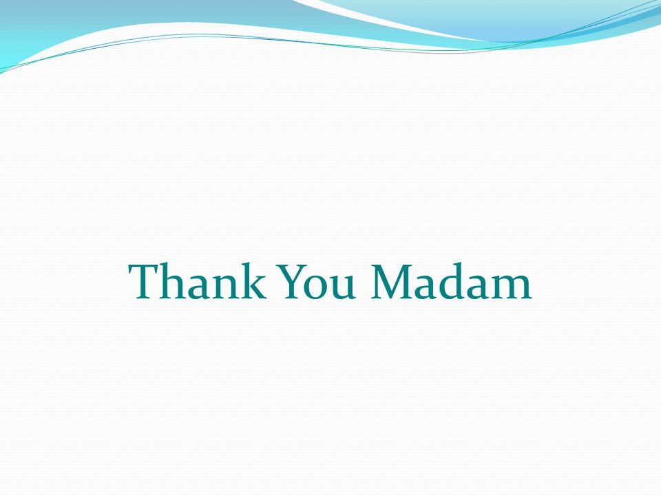 Thank You Madam