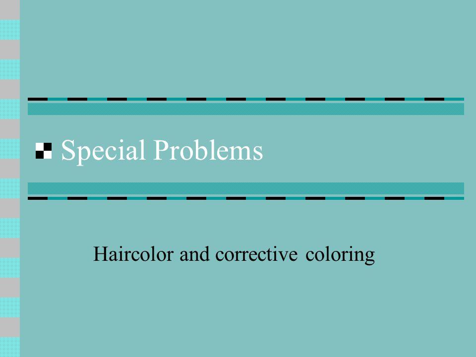 Haircolor and corrective coloring