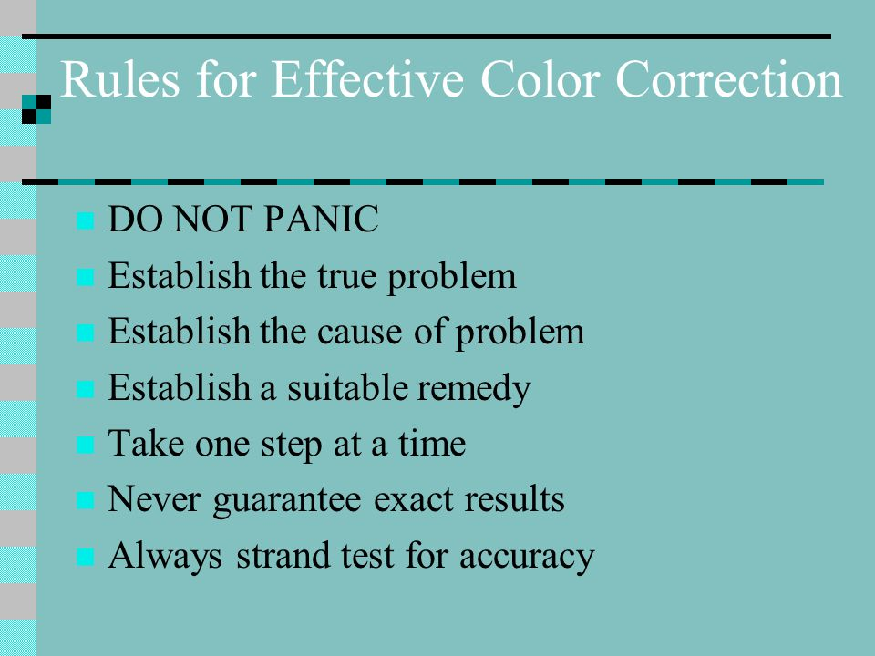 Rules for Effective Color Correction