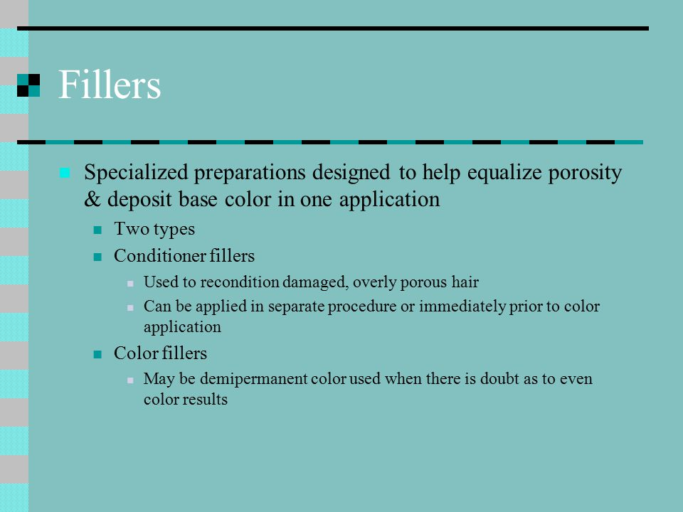 Fillers Specialized preparations designed to help equalize porosity & deposit base color in one application.