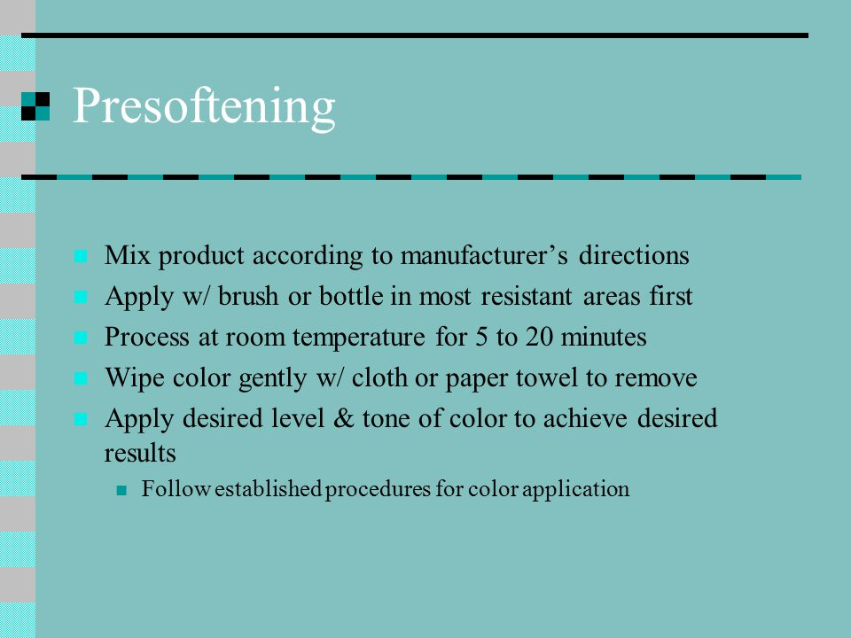 Presoftening Mix product according to manufacturer's directions