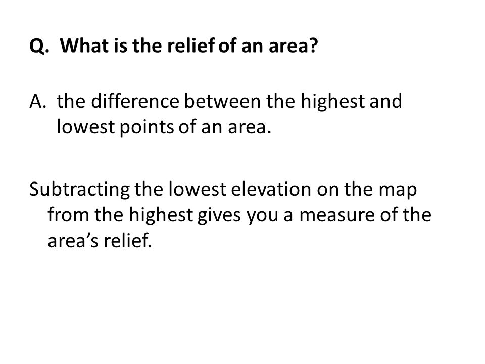 Q. What is the relief of an area