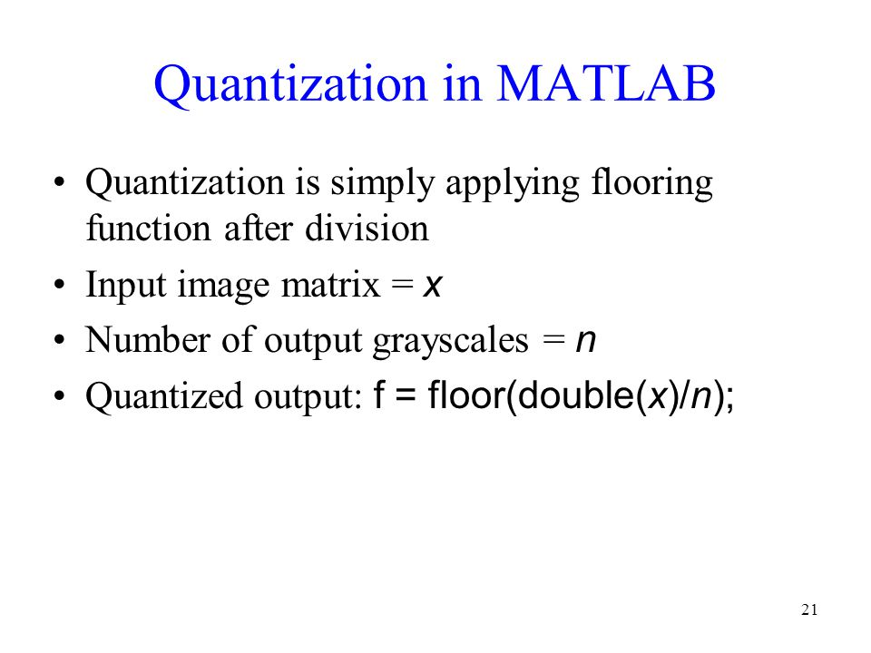Quantization in MATLAB