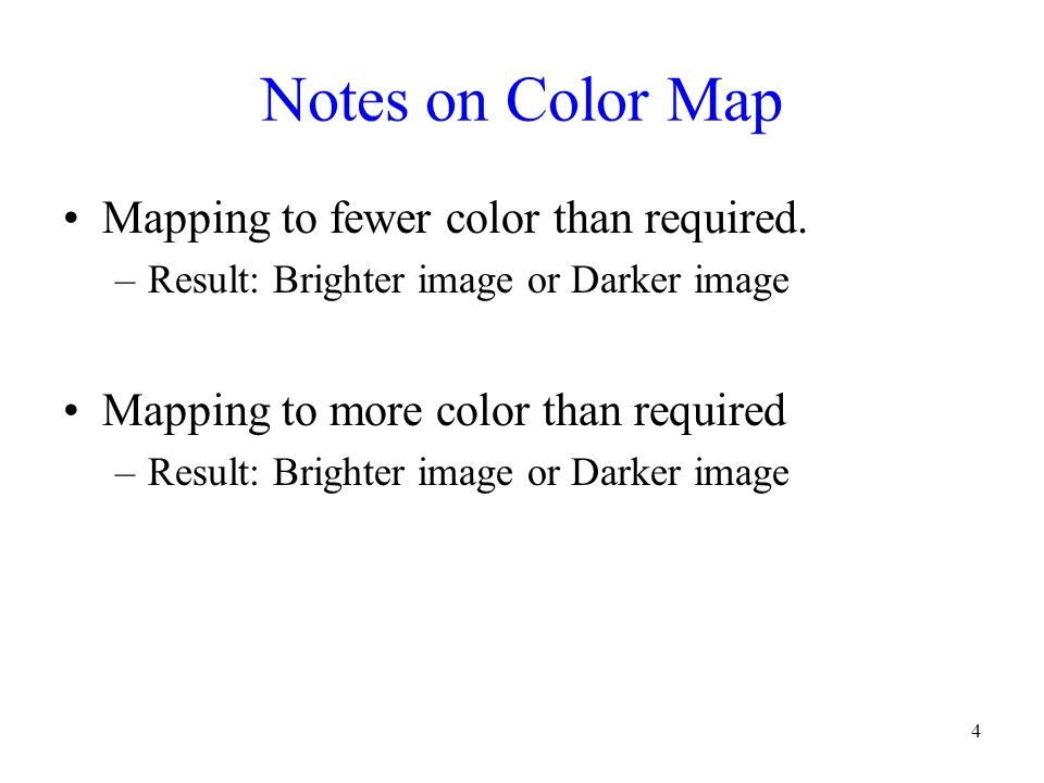 Notes on Color Map Mapping to fewer color than required.