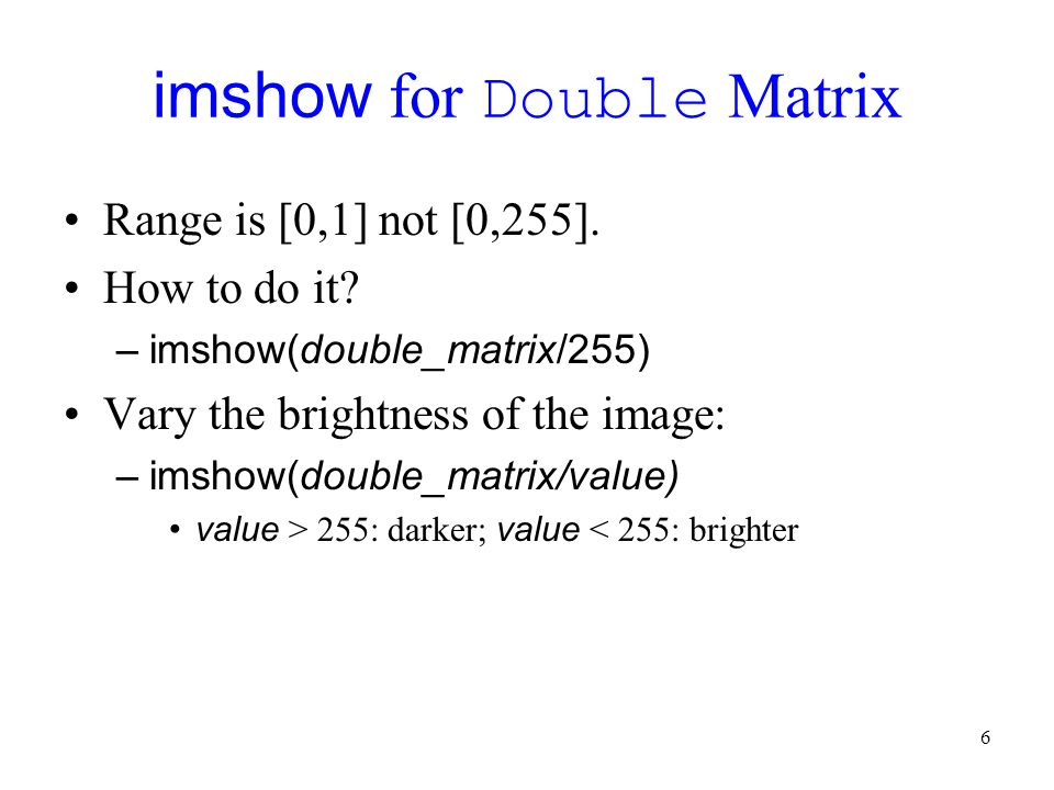 imshow for Double Matrix