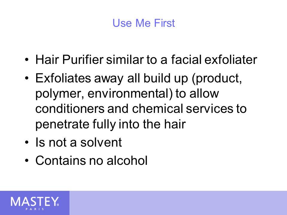 Hair Purifier similar to a facial exfoliater