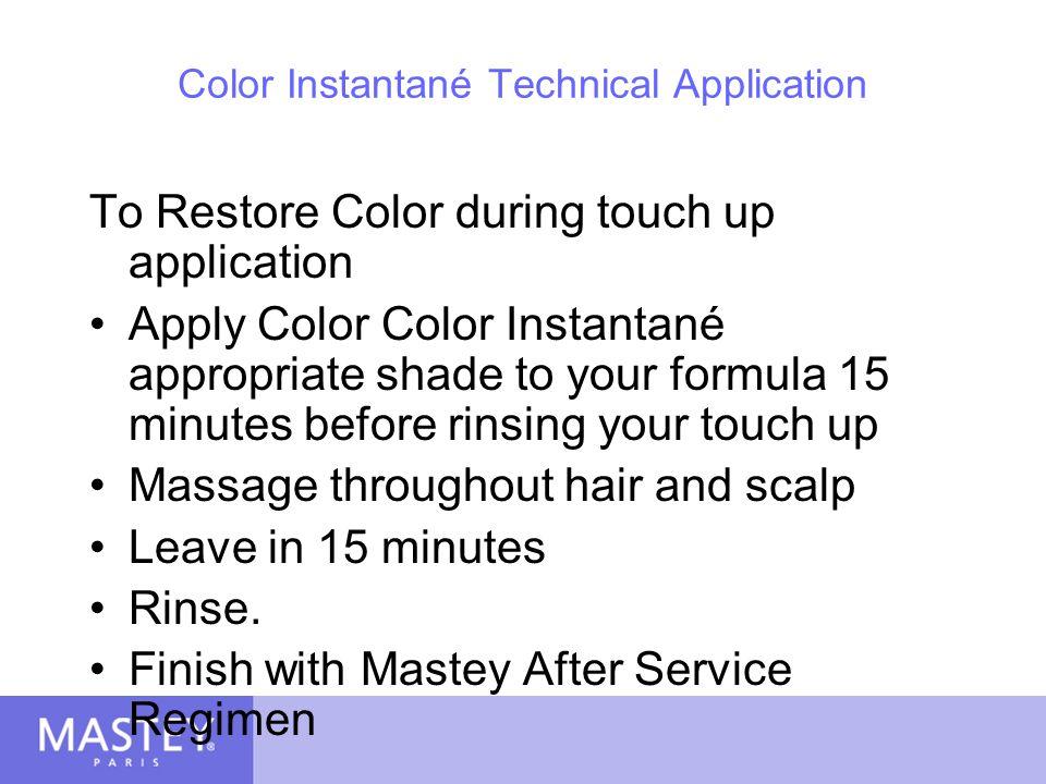 Color Instantané Technical Application
