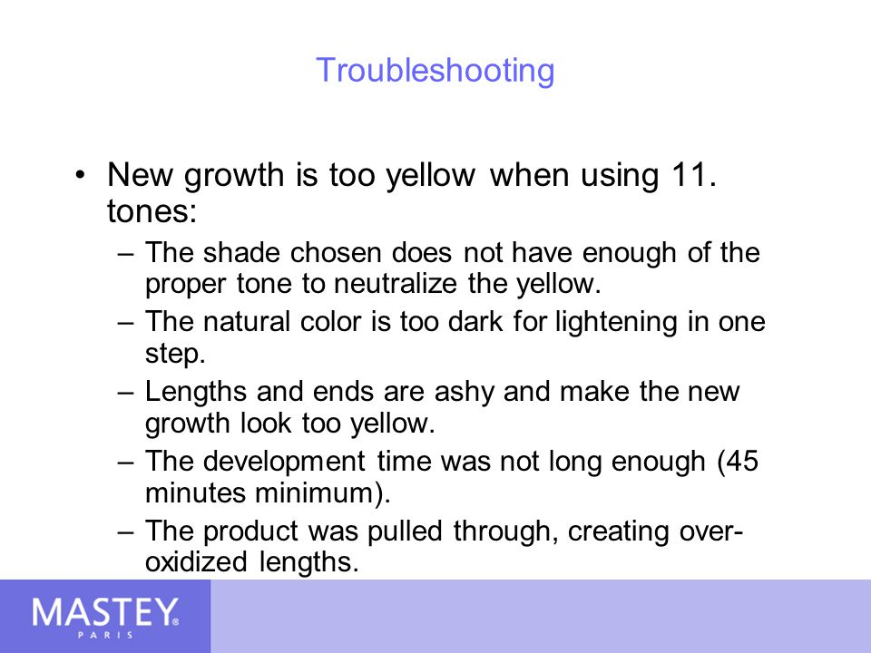New growth is too yellow when using 11. tones: