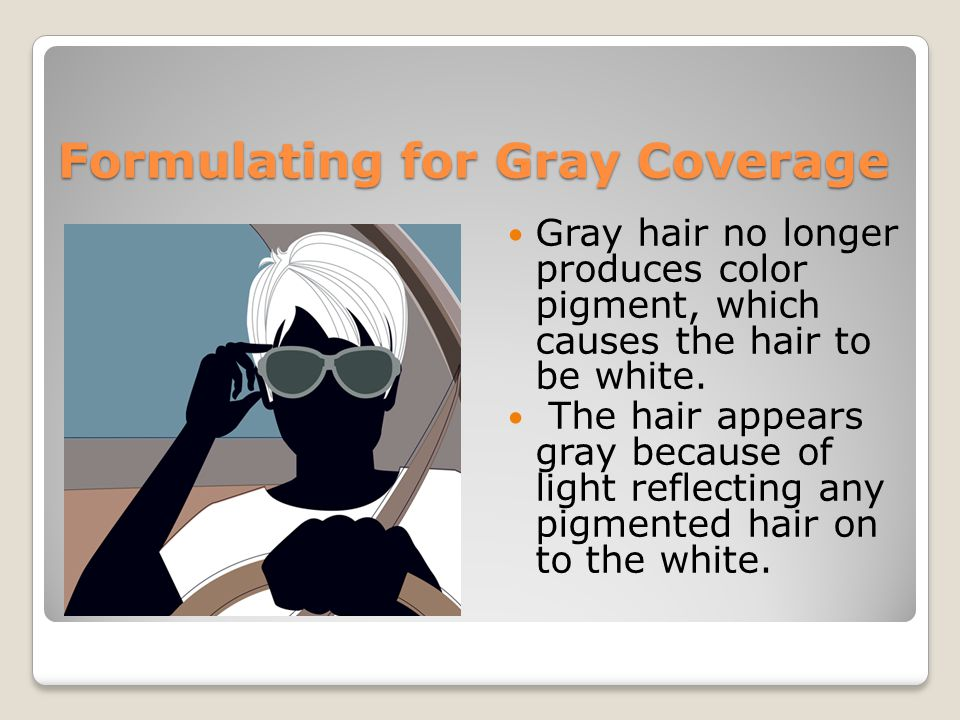 Formulating for Gray Coverage