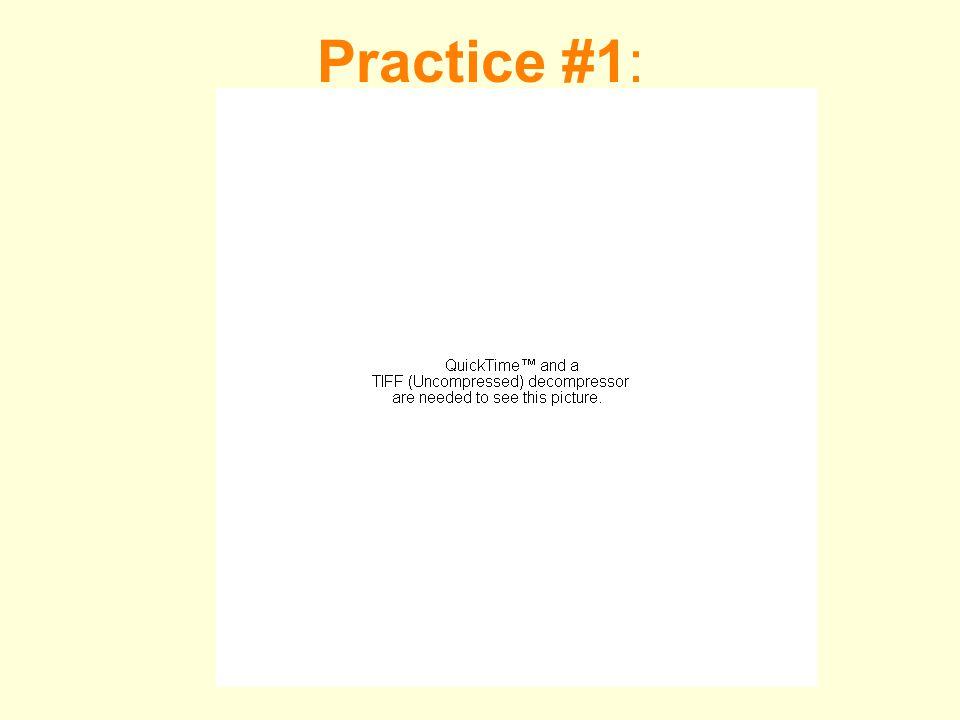 Practice #1: