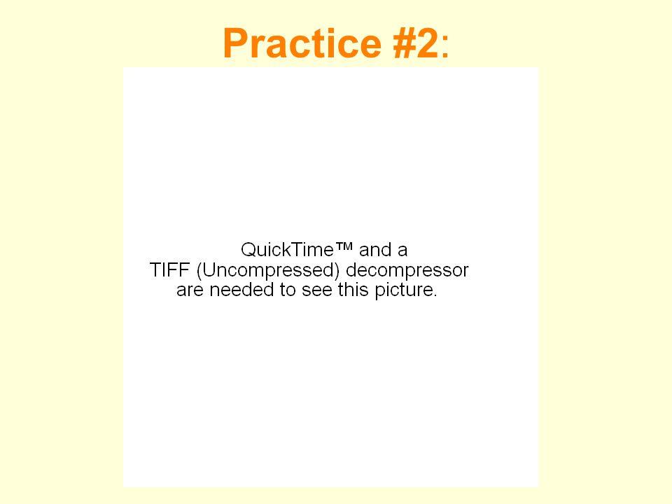 Practice #2: