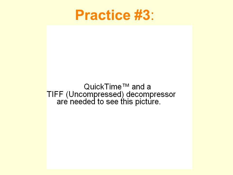 Practice #3: