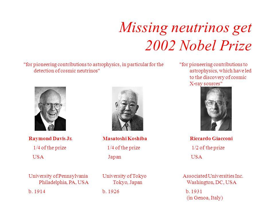 Missing neutrinos get 2002 Nobel Prize