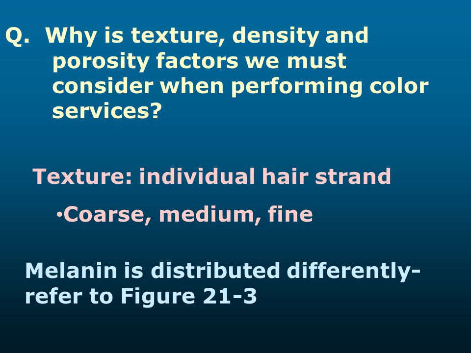 Q. Why is texture, density and. porosity factors we must
