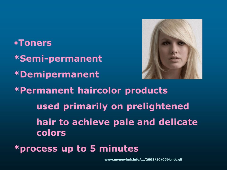 *Permanent haircolor products used primarily on prelightened