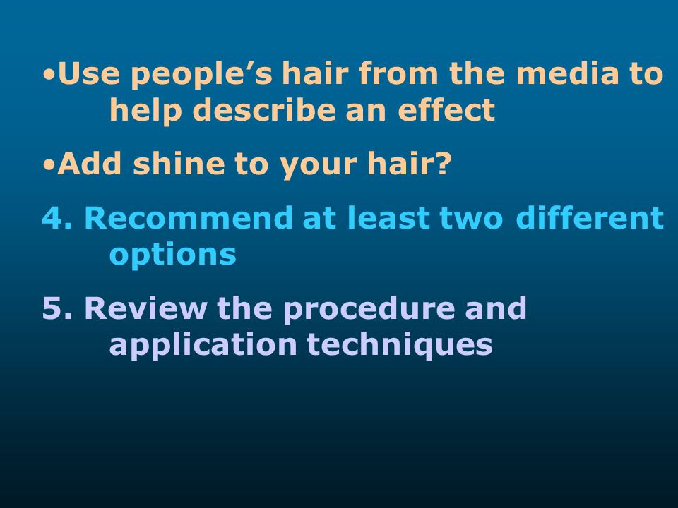 Use people's hair from the media to help describe an effect