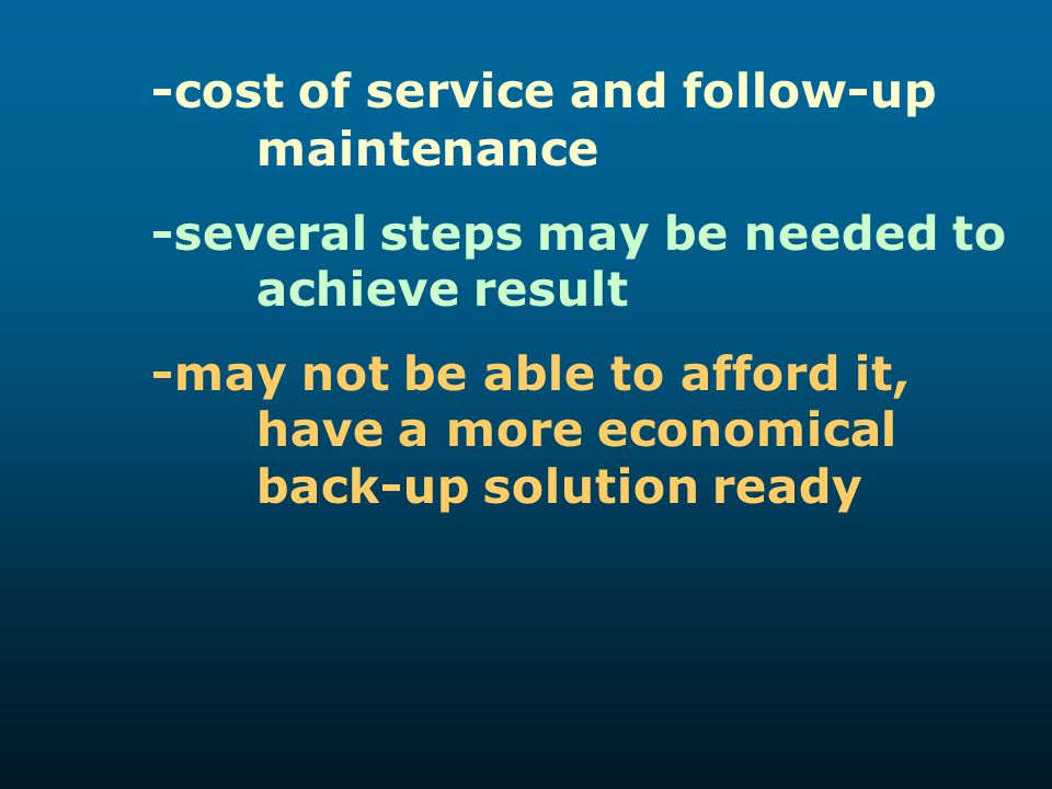 -cost of service and follow-up maintenance