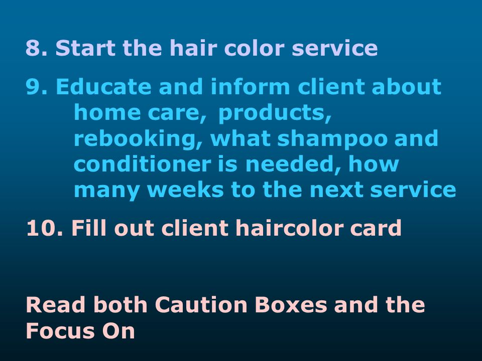 8. Start the hair color service