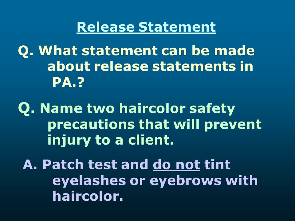 Release Statement Q. What statement can be made about release statements in PA.