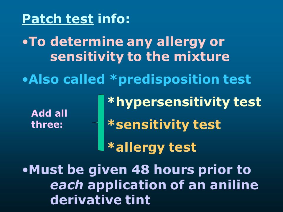 To determine any allergy or sensitivity to the mixture