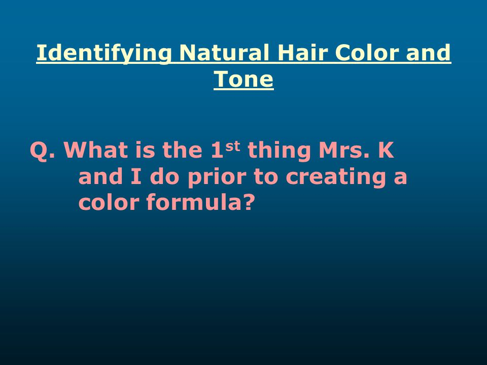 Identifying Natural Hair Color and Tone