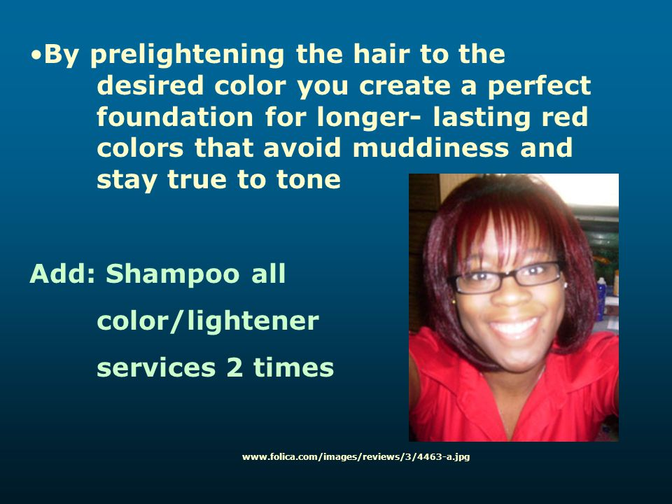 By prelightening the hair to the. desired color you create a perfect
